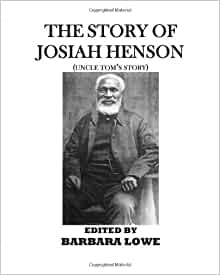 The story of josiah henson uncle tom 39 s story barbara for Uncle tom s cabin first edition value