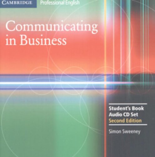 Communicating in Business: Student Audio CD Set...