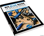 Park Tool Big Blue Bike Repair Book -...