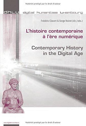 L'histoire contemporaine à l'ère numérique