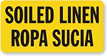 "Soiled Linen Ropa Sucia Label, 10"" x 5"": Industrial Warning Signs"