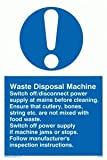 Waste Disposal Machine rules - Mandatory Sign