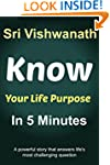 Know Your Life Purpose In 5 Minutes :...