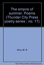 The empire of summer: Poems (Thunder City Press poetry series ; no. 17)