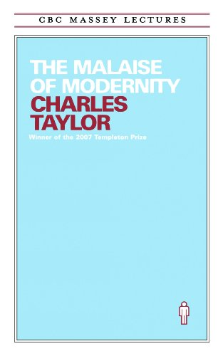 The Malaise of Modernity (Cbc Massey Lectures Series)