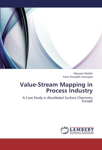 value-stream-mapping-in-process-industry-a-case-study-in-akzonobel-surface-chemistry-europe