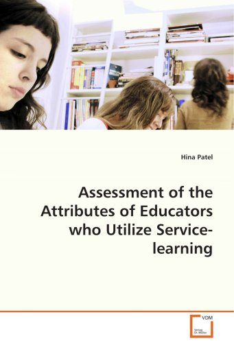 Assessment of the Attributes of Educators who UtilizeService-learning