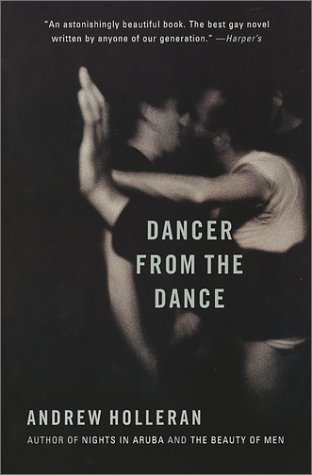 Dancer from the Dance A Novel