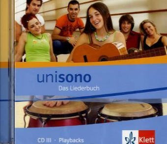 Unisono. Das Liederbuch für allgemein bildende Schulen: Unisono Liederbuch.  Audio-CD zum Schülerbuch Teil 3