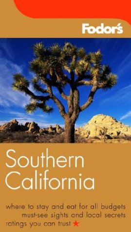 Fodor's Southern California, 1st Edition (Fodor's Gold Guides)