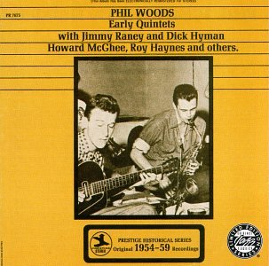 Phil Woods - Early Quintets - Zortam Music