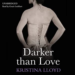 Darker Than Love | [Kristina Lloyd]