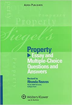 Answer choice essay multiple property question siegels