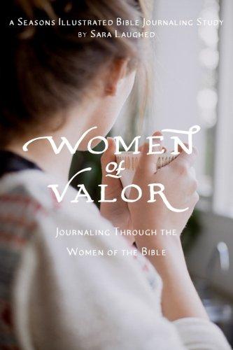 women-of-valor-journaling-through-the-women-of-the-bible-a-seasons-illustrated-bible-journaling-stud