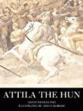 Attila The Hun (Osprey Trade Editions) (184176034X) by David Nicolle