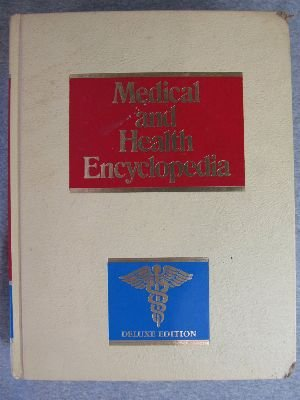 The Medical and health encyclopedia