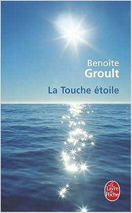 La touche étoile - Benoite Groult
