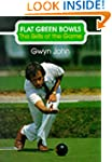 Flat Green Bowls: Skills of the Game...