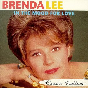Brenda Lee - In The Mood For Love-classic Ballads - Zortam Music