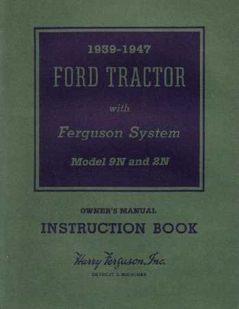 1939 1945 1946 1947 FORD TRACTOR 9N 2N Owners Manual (9n Ford Owners Manual compare prices)