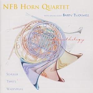 Hornithology - Schuller: Five Pieces for Five Horns / Tippett: Sonata for Four Horns / Wadenpfuhl: Textures