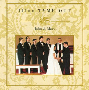 IIIRD TYME OUT - John And Mary - Zortam Music