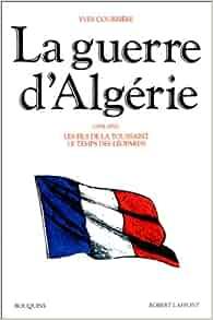 La Guerre d'Algérie, 1954-1957, tome 1: Les Fils de la