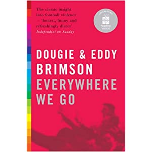 Everywhere We Go Dougie Brimson