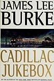 Cadillac Jukebox James Lee Burke