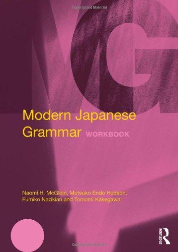 Modern Japanese Grammar Workbook (Modern Grammar Workbooks)