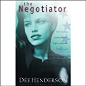 The Negotiator: O'Malley Series, Book 1 | [Dee Henderson]