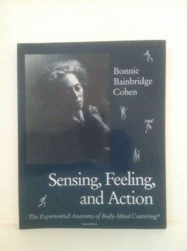 Sensing, Feeling and Action
