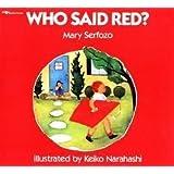 Who Said Red? Big Book