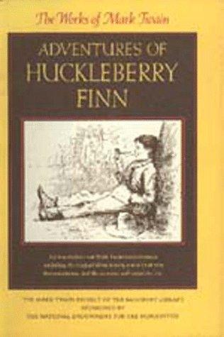Adventures of Huckleberry Finn: 8 (California Edition of the Works of Mark Twain)
