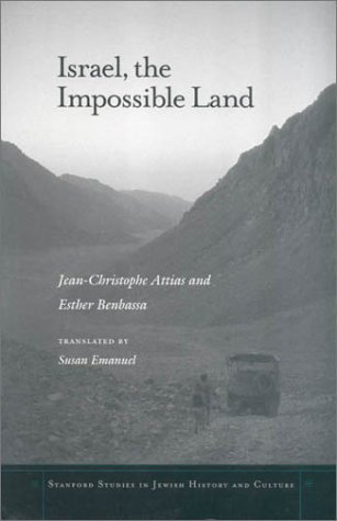 Israel, the Impossible Land (Stanford Studies in Jewish...