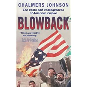 Blowback - Chalmers Johnson