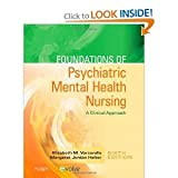 img - for Foundations of Psychiatric Mental Health Nursing: A Clinical Approach 6th (sixth) edition book / textbook / text book