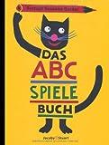Das ABC-SpieleBuch: Mit 24 Buchstabenspielen