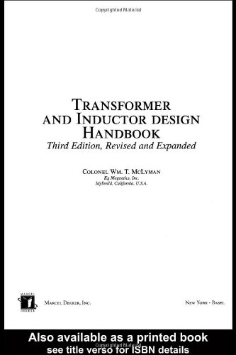 Transformer and Inductor Design Handbook, Third Edition (Electrical and Computer Engineering)