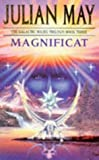 Julian May Magnificat (The Galactic Milieu Trilogy)