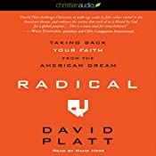 Radical: Taking Back Your Faith from the American Dream | [David Platt]