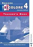 echange, troc Sylvia Honnor, Heather Mascie-Taylor - Encore Tricolore 4: Nouvelle Edition Teacher's Book