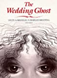 The Wedding Ghost (0192722468) by Garfield, Leon