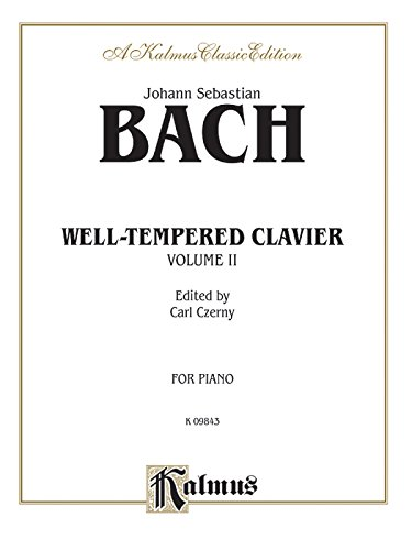 Bach Well-Tempered Clavier / Volume 2 (Kalmus Edition)