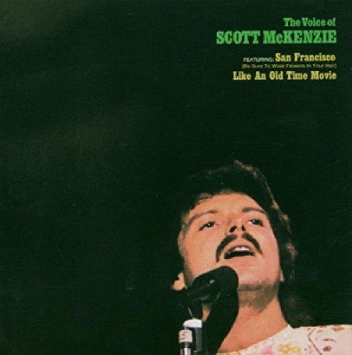 SCOTT MCKENZIE - (Be Sure To Wear Flowers in Your Hair) - Zortam Music