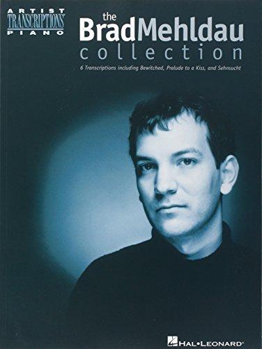 The Brad Mehldau Collection (Artist Transcriptions)
