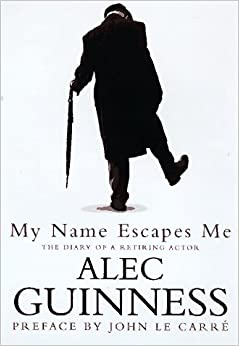 The Diary of a Retiring Actor  - Alec Guinness