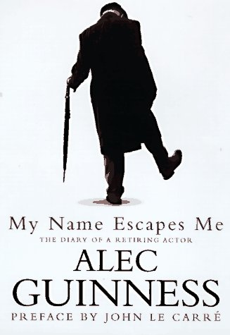 My Name Escapes Me: The Diary of a Retiring Actor PDF
