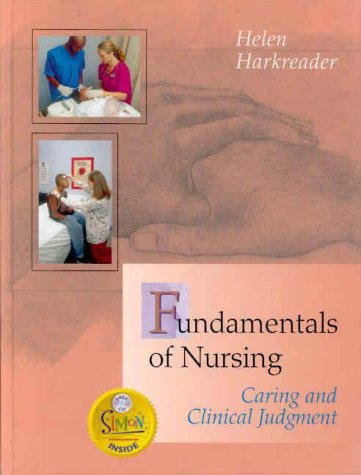 Fundamentals of Nursing: Caring and Clinical Judgement