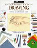 An Introduction to Drawing (0751306479) by Horton, James